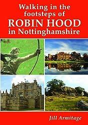 Walking in the Footsteps of Robin Hood in Nottinghamshire