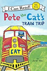 Pete The Cat's Train Trip (Turtleback School & Library Binding Edition) (I Can Read Books: My First Shared Reading) by James Dean (2015-06-23)