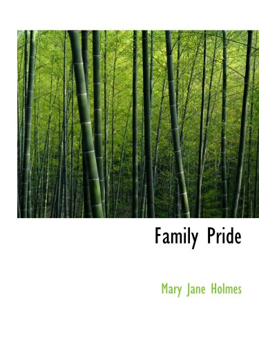 Family Pride: Or- Purified by Suffering