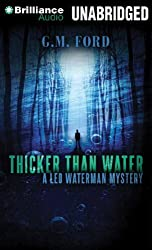 Thicker than Water (Leo Waterman Mystery) by G. M. Ford (2012-07-17)