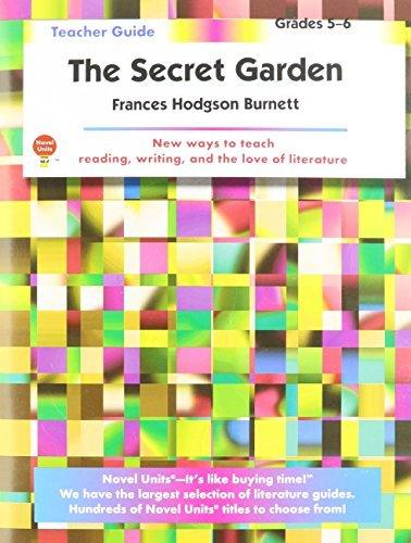 The secret garden by Frances Hodgson Burnett: Teacher Guide (Novel units) by Novel Units (2007-01-23)