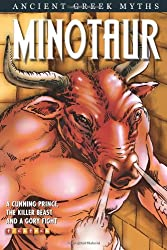 The Minotaur (Ancient Greek Myths and Legends)