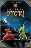Der Clan der Otori. Der Glanz des Mondes - Lian Hearn