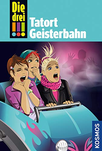 Die drei !!!, 67, Tatort Geisterbahn (drei Ausrufezeichen) (Wünsche 3 Halloween)
