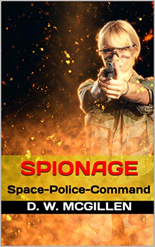 Spionage: Space-Police-Command (Geheimakte Mars - SPC 2) (German ...