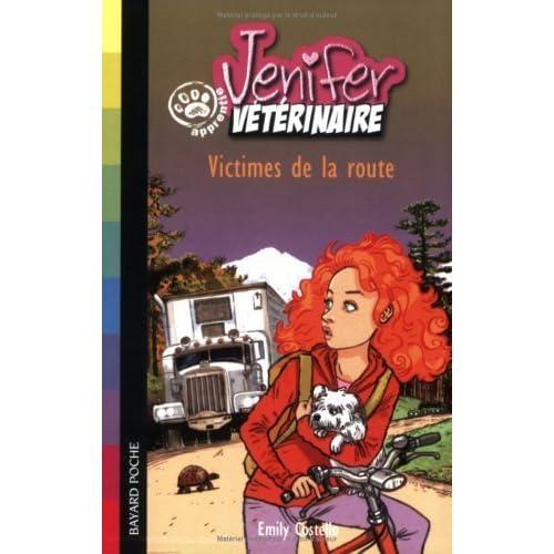 Jenifer apprentie vétérinaire : Victimes de la route de Costello. Emily (2006) Poche