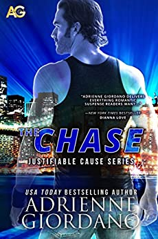 The Chase (Justifiable Cause Book 1) (English Edition) von [Giordano, Adrienne]