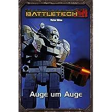 BattleTech Legenden 24: Auge um Auge