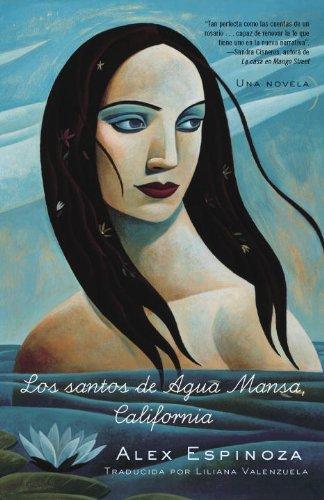 Los santos de Agua Mansa, California: Una novela