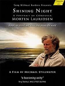 Morten Lauridsen: Shining Night [DVD] [2014]