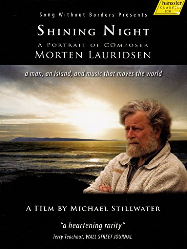Shining Night - A Portrait of Composer Morten Lauridsen [DVD]