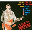 Live In The USA: Play The Blues Damn It