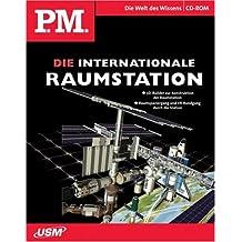 P.M. - ISS, Die Internationale Raumstation