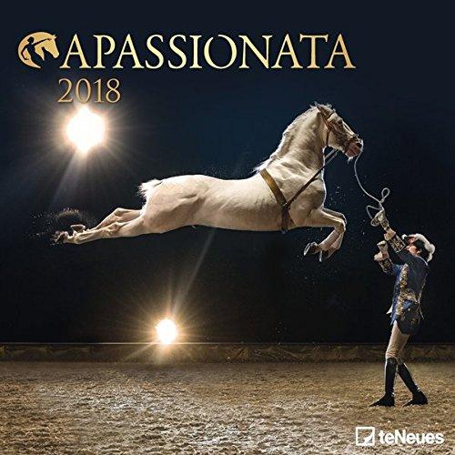 Apassionata 2018 - Pferdekalender, Reitkunstkalender, Broschürenkalender - 30 x 30 cm -