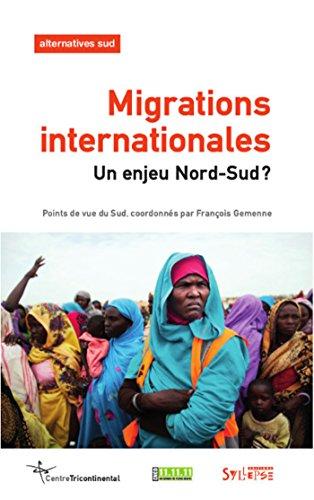 Alternatives Sud, Volume 22-2015/1 : Migrations internationales : un enjeu Nord-Sud ?