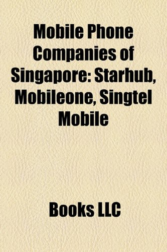 mobile-phone-companies-of-singapore-starhub-mobileone-singtel-mobile