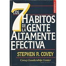 Los 7 Habitos de La Gente Altamente Efectiva (Spanish Edition) by Stephen R. Covey (1992-10-31)