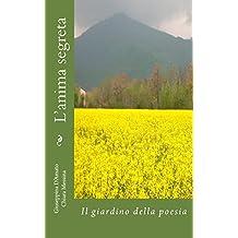 L'anima segreta: il giardino della poesia (Consolazione Vol. 7)