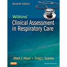 Wilkins' Clinical Assessment in Respiratory Care - E-Book
