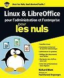 Linux et LibreOffice pour l'administration et l'entreprise pour les nuls