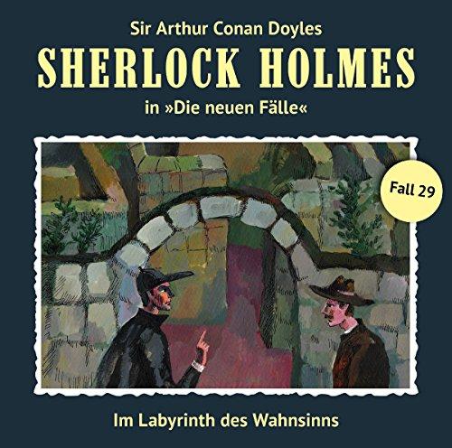 Sherlock Holmes - Die neuen Fälle (29) Im Labyrinth des Wahnsinns (Andreas Masuth) Romantruhe Audio 2016