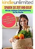 Haushalt vereinfachen: Mit der richtigen Planung von Mahlzeiten und Wocheneinkauf