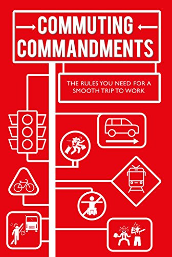 Commuting Commandments: The rules the world needs to know to ensure a smooth journey to work