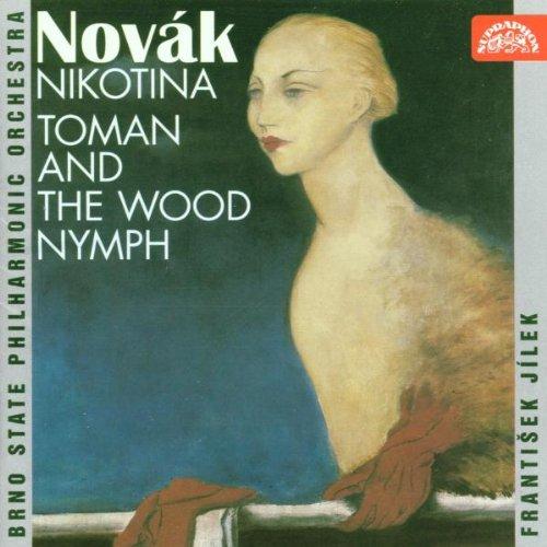 Nikotina Ballet / Toman and the Wood Nymph