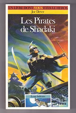 Loup solitaire, numéro 22 : Les Pirates de Shadaki