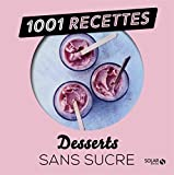 Desserts sans sucre...