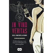 In vino veritas: En el vino está la verdad