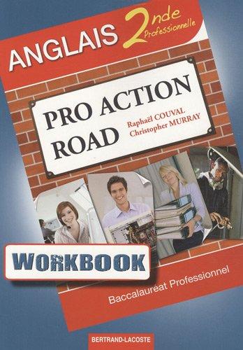 Workbook Pro Action road : anglais 2de professionnelle