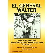 General Walter, El (Historia Delsan)