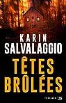 Têtes brulées par Salvalaggio