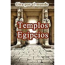 Templos Egipcios (Spanish Edition)