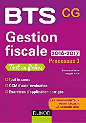 Gestion fiscale 2016/2017 - Processus 3 - BTS CG - 2e éd.