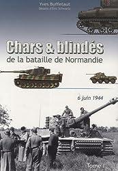 Chars et Blindes en Normandie T01