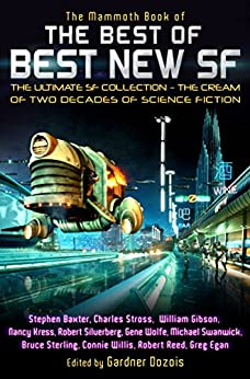 The Mammoth Book of the Best of Best New SF (Mammoth Books) by [Dozois, Gardner]