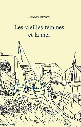 Les vieilles femmes et la mer par Yannis Ritsos