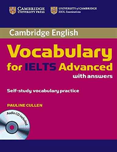 Cambridge Vocabulary for IELTS Advanced. Book with answers