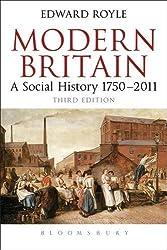 Modern Britain: A Social History 1750-2011 by Edward Royle (2012-03-01)