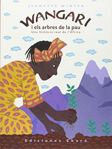 Wangari i els arbres de la pau (Primeras lecturas)