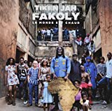 Le Monde est chaud / Tiken Jah Fakoly   Fakoly, Tiken Jah