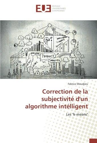 Correction de la subjectivité d'un algorithme intélligent
