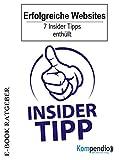 Erfolgreiche Websites: 7 Insider-Tipps enthüllt