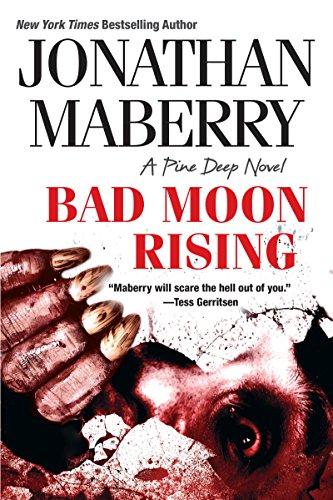 Bad Moon Rising (A Pine Deep Novel Book 3) (English Edition) (United States Halloween-town)