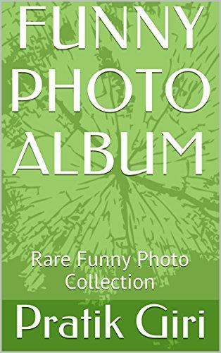 are Funny Photo Collection (English Edition) (Professionelle Fotografie Album)
