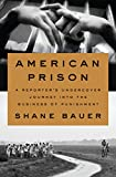 American Prison - A Reporter's Undercover Journey into the Business of Punishment (English Edition) - Format Kindle - 9780735223592 - 12,43 €