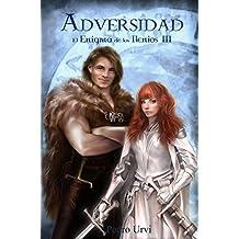 ADVERSIDAD: EL ENIGMA DE LOS ILENIOS III (Edición V Aniversario)