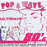 Pop & Wave - Ultimate 80s Lovesongs